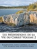 Les Méditations de la Vie du Christ, , 1246738554