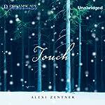 Touch | Alexi Zentner