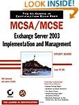 MCSA / MCSE: Exchange Server 2003 Imp...