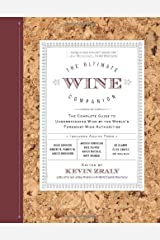 The Ultimate Wine Companion: The Complete Guide to Understanding Wine by the World's Foremost Wine Authorities by Kevin Zraly(2012-03-06) Mass Market Paperback