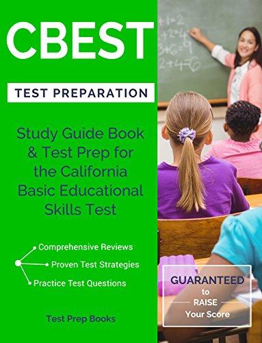 CBEST Test Preparation: Study Guide Book & Test Prep for the California Basic Educational Skills Test