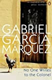 Front cover for the book No One Writes to the Colonel by Gabriel Garcia Marquez