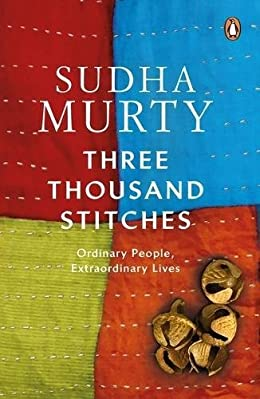 Three Thousand Stitches- Sudha Murthy short stories