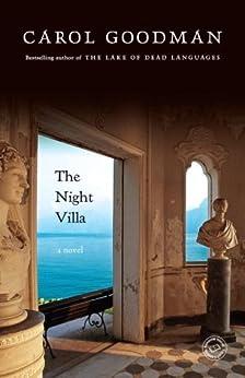 The Night Villa: A Novel by [Goodman, Carol]
