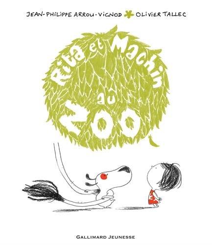 Rita et Machin au zoo (French Edition)