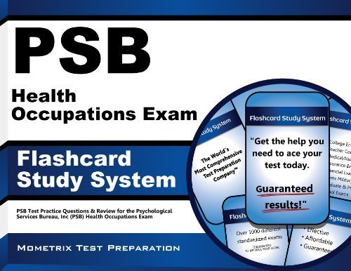 PSB Health Occupations Exam Flashcard Study System: PSB Test Practice Questions & Review for the Psychological Services Bureau, Inc (PSB) Health Occupations Exam (Cards) 1 Flc Crds edition by PSB Exam Secrets Test Prep Team (2013) Cards