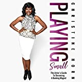 Playing Small: The Actor's Guide to Becoming a