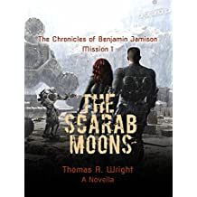 The Chronicles of Benjamin Jamison Mission 1: The Scarab Moons