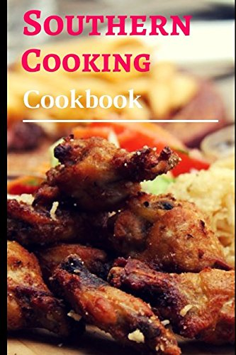 southern-cooking-cookbook-authentic-and-delicious-southern-comfort-food-recipes-southern-cooking-rec