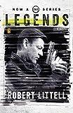 Legends: A Novel