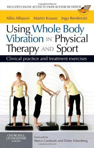 Using Whole Body Vibration in Physical Therapy and Sport: Clinical practice and treatment exercises, 1e 1st (first) Edition by Albasini PT GradDip Manip Therap, Alfio, Krause Bachelor Ap published by Churchill Livingstone (2010)