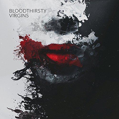 Bloodthirsty Virgins