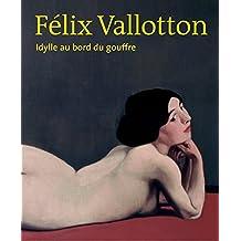 Félix Vallotton Idylle au Bord du Gouffre: French Edition