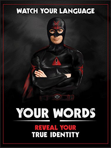 Watch Your Language Superhero Laminated Poster For Office, Home, School, Classroom or Library