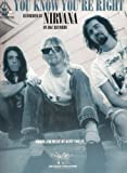 img - for NIRVANA - You Know You're Right (Guitar Recorded Version) book / textbook / text book
