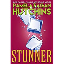 Stunner: A What Doesn't Kill You World Romantic Mystery (Ava Book 2)