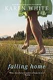 Falling Home, Karen White, 0451231449