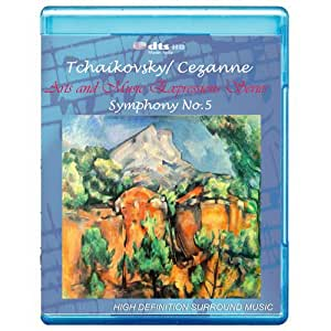 Tchaikovsky/Cezanne: Symphony No.5 - Art and Music Expressions Series [7.1 DTS-HD Master Audio/Video Disc] [BD25] [Blu-ray]