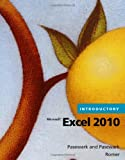 Microsoft Excel 2010 Introductory (Spreadsheet Applications)
