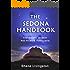 The SEDONA HANDBOOK - Your Sedona AZ Vacation from Red Rocks to Restaurants (Southwest Travel 2)