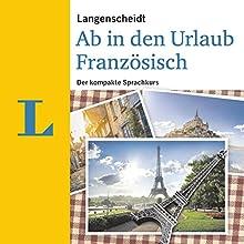 Langenscheidt Ab in den Urlaub Französisch Hörbuch von div. Gesprochen von: div.
