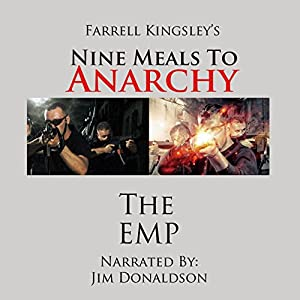 Nine Meals to Anarchy: The EMP Audiobook