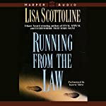 Running from the Law | Lisa Scottoline