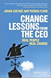 img - for Change Lessons from the CEO: Real People, Real Change by Patrick C. Flood (2013-11-18) book / textbook / text book