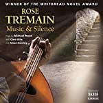 Music & Silence | Rose Tremain