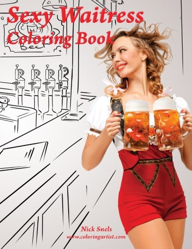 Coloring Books for Seniors: Including Books for Dementia and Alzheimers - Sexy Waitress Coloring Book 1