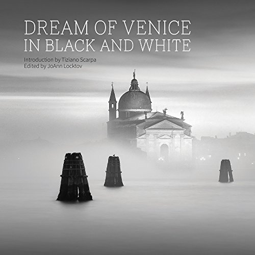 Dream of Venice in Black and White (English and Italian ()