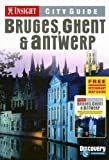 Bruges, Ghent and Antwerp, , 9812583998