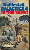 The Young Warriors (Battlestar Galactica 4 )