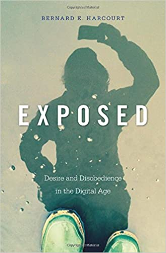 Exposed Desire and Disobedience in the Digital Age