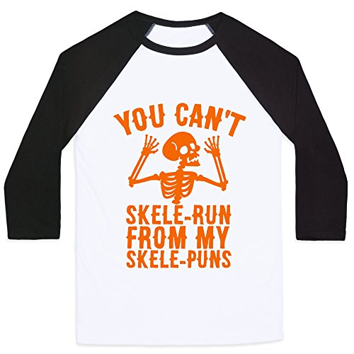 You Can't SkeleRun from My SkelePuns White/Black XL Mens/Unisex Baseball Tee by LookHUMAN (Terrible Halloween Puns)