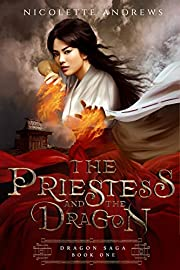 The Priestess and the Dragon (Dragon Saga Book 1)