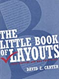 The Little Book of Layouts, David E. Carter, 0060570253