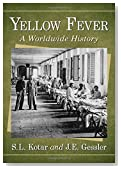 Yellow Fever: A Worldwide History