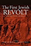 The First Jewish Revolt, Andrea M. Berlin and J. Andrew Overman, 0415620244