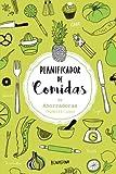 Planificador de comidas: Organiza tu menu semanal