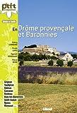 En Drôme provençale et Baronnies