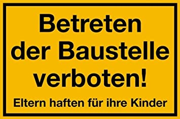 Baustelle schild frau  Schild PVC Betreten der Baustelle verboten! Eltern haften für ihre ...