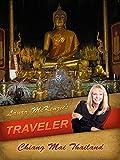 Laura McKenzie's Traveler - Chang Mai