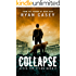 Collapse (After the Storm Book 2)