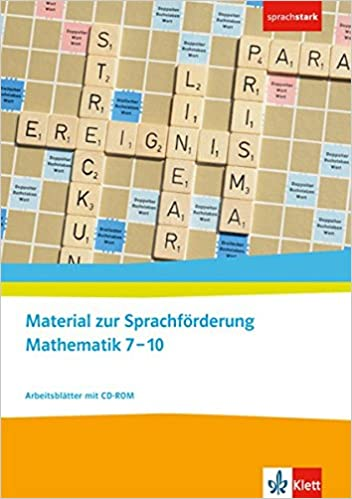 Material zur Sprachförderung Mathematik 7-10: Arbeitsblätter mit CD ...