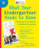 What Your Kindergartner Needs to Know (Revised and Updated): Preparing Your Child for a Lifetime of Learning