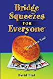 Bridge Squeezes for Everyone: Yes, Even You