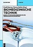 Biomedizinische Technik - Physikalische, medizinische und terminologische Grundlagen: Band 2
