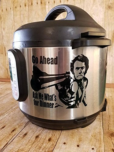 Pressure Decal - Dirty Harry, Clint Eastwood, Instant Pot, Pressure Cooker, Decal, Make My Day