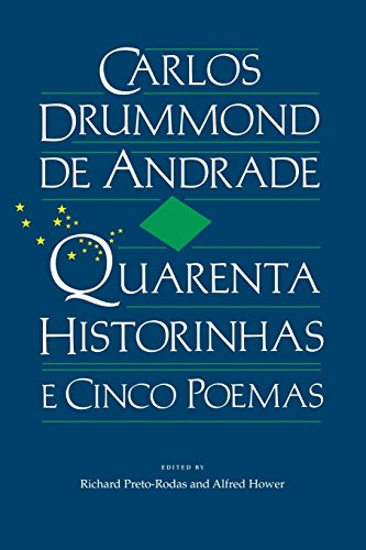 Quarenta Historinhas e Cinco Poemas (Portuguese and English Edition)